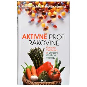 Knihy Aktivně proti rakovině (Prof. Dr. G. Dobos, Dr. S. Kummel)